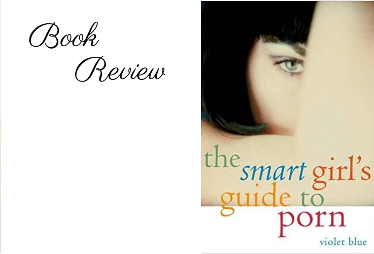 The Smart Girl's Guide to Porn…ch. 3