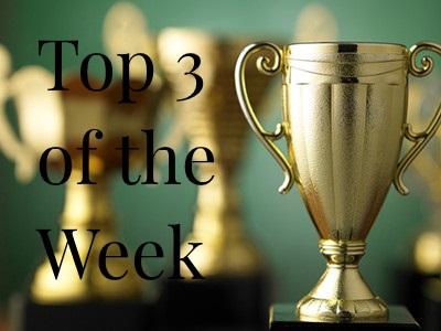 Top 3 of the Week