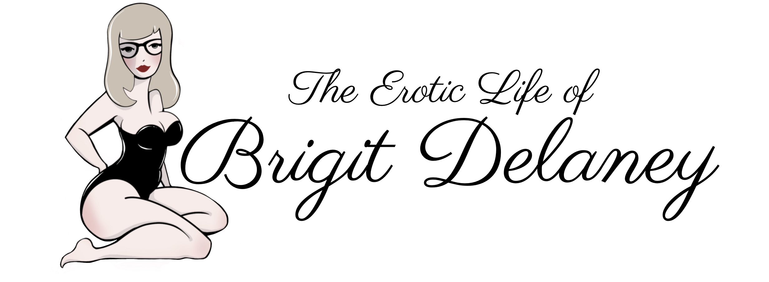 The Erotic Life of Brigit Delaney