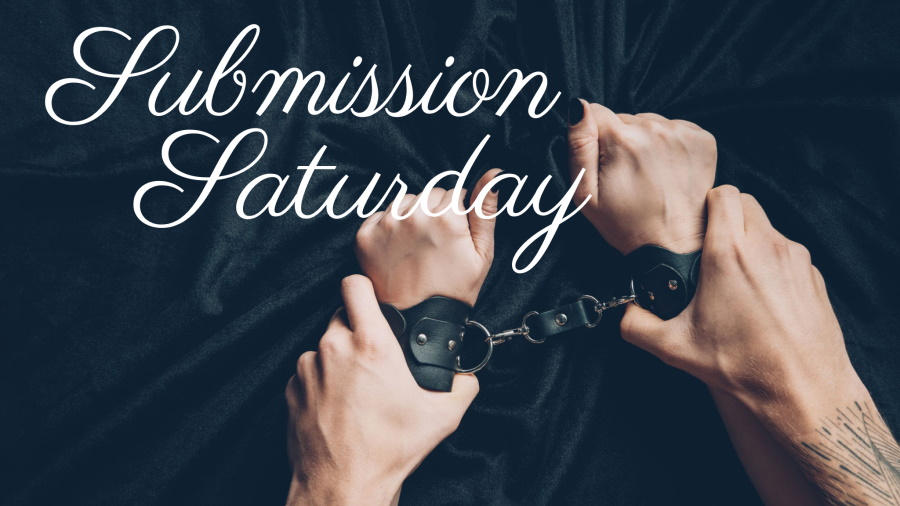 Submission Saturday